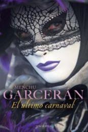 descargar epub El último carnaval – Autor Menchu Garcerán