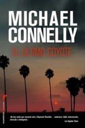 descargar epub El último coyote – Autor Michael Connelly