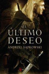 descargar epub El último deseo – Autor Andrzej Sapkowski gratis
