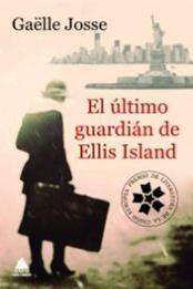 descargar epub El último guardián de la isla de Ellis – Autor Gaëlle Josse gratis