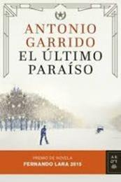 descargar epub El último paraíso – Autor Antonio Garrido Molina