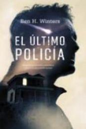 descargar epub El último policía – Autor Ben H. Winters gratis