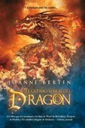 descargar epub El último señor del dragón – Autor Joanne Bertin