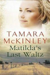 descargar epub El último vals de Matilda – Autor Tamara McKinley