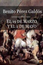 descargar epub El 19 de marzo y el 2 de mayo – Autor Benito Pérez Galdós