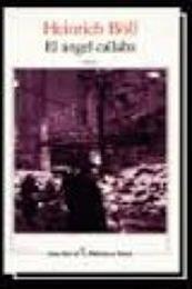 descargar epub El Angel callaba – Autor Heinrich Böll gratis