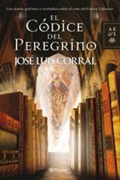 descargar epub El Códice del Peregrino – Autor José Luis Corral