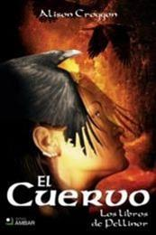 descargar epub El Cuervo – Autor Alison Croggon