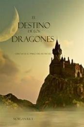 descargar epub El Destino de los Dragones – Autor Morgan Rice