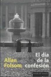 descargar epub El Dia De La Confesion – Autor Folsom Allan