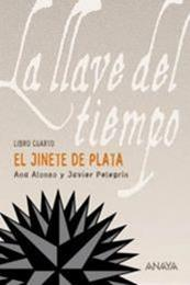 descargar epub El Jinete de Plata – Autor Ana Alonso;Javier Pelegrín gratis