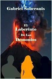 descargar epub El Laberinto de los demonios – Autor Gabriel Soberanis