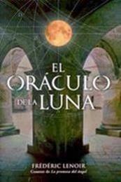 descargar epub El Oráculo de la Luna – Autor Frédéric Lenoir gratis