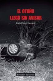 descargar epub El Otoño Llega sin avisar – Autor Rafael Perez Herrero