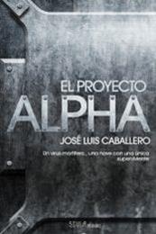 descargar epub El Proyecto Alpha – Autor José Luis Caballero gratis