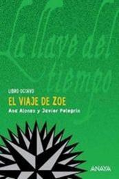 descargar epub El Viaje de Zoe – Autor Ana Alonso;Javier Pelegrín gratis