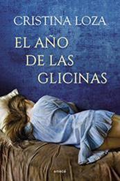 descargar epub El año de las glicinas – Autor Cristina Loza