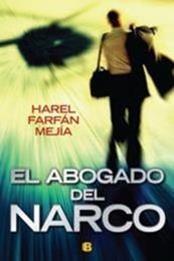descargar epub El abogado del narco – Autor Harel Farfán Mejía gratis