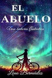 descargar epub El abuelo – Autor Leno Bermúdez gratis