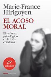 descargar epub El acoso moral – Autor Marie-France Hirigoyen
