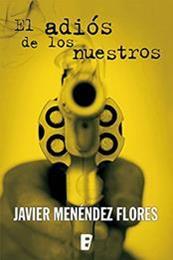 descargar epub El adiós de los nuestros – Autor Javier Menéndez Flores