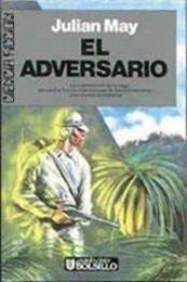 descargar epub El adversario – Autor Julian May