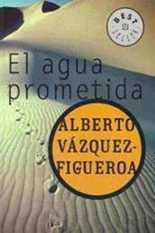descargar epub El agua prometida – Autor Alberto Vázquez-Figueroa gratis
