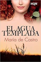 descargar epub El agua templada – Autor María de Castro
