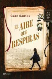 descargar epub El aire que respiras – Autor Care Santos gratis