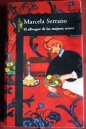descargar epub El albergue de las mujeres tristes – Autor Marcela Serrano gratis