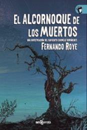 descargar epub El alcornoque de los muertos – Autor Fernando Roye