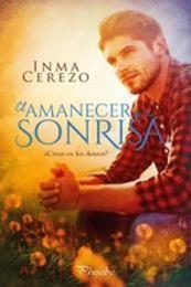 descargar epub El amanecer de tu sonrisa – Autor Inma Cerezo gratis