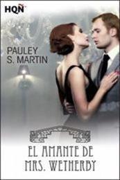 descargar epub El amante de Mrs. Wetherby – Autor Pauley S. Martin