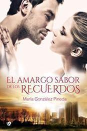 descargar epub El amargo sabor de los recuerdos – Autor María González Pineda gratis