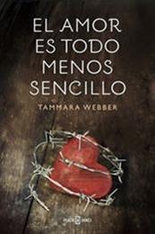 descargar epub El amor es todo menos sencillo – Autor Tammara Webber