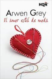descargar epub El amor está de moda – Autor Arwen Grey