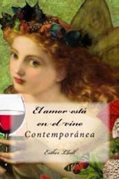 descargar epub El amor está en el vino – Autor Esther Llull