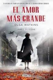 descargar epub El amor más grande – Autor Olga Watkins