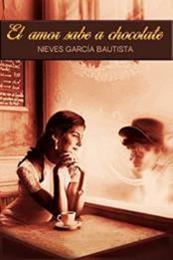 descargar epub El amor sabe a chocolate – Autor Nieves García Bautista gratis