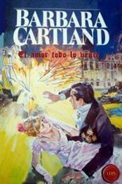 descargar epub El amor todo lo vence – Autor Barbara Cartland gratis