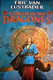 descargar epub El anillo de los cinco dragones – Autor Eric Van Lustbader