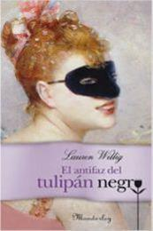 descargar epub El antifaz del Tulipán Negro – Autor Lauren Willig