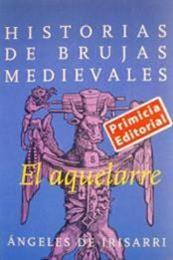 descargar epub El aquelarre – Autor Ángeles de Irisarri gratis