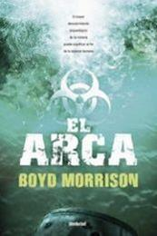 descargar epub El arca – Autor Boyd Morrison