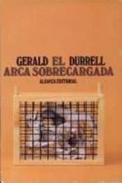 descargar epub El arca sobrecargada – Autor Gerald Durrell gratis