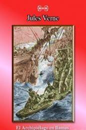 descargar epub El archipiélago en llamas – Autor Julio Verne