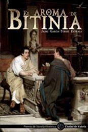 descargar epub El aroma de Bitinia – Autor Jaime García-Torres Entrala
