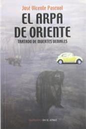 descargar epub El arpa de oriente – Autor José Vicente Pascual gratis
