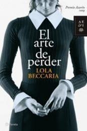 descargar epub El arte de perder – Autor Lola Beccaria