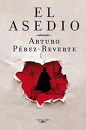 descargar epub El asedio – Autor Arturo Pérez-Reverte gratis